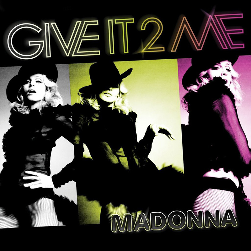 Give It 2 Me, the single