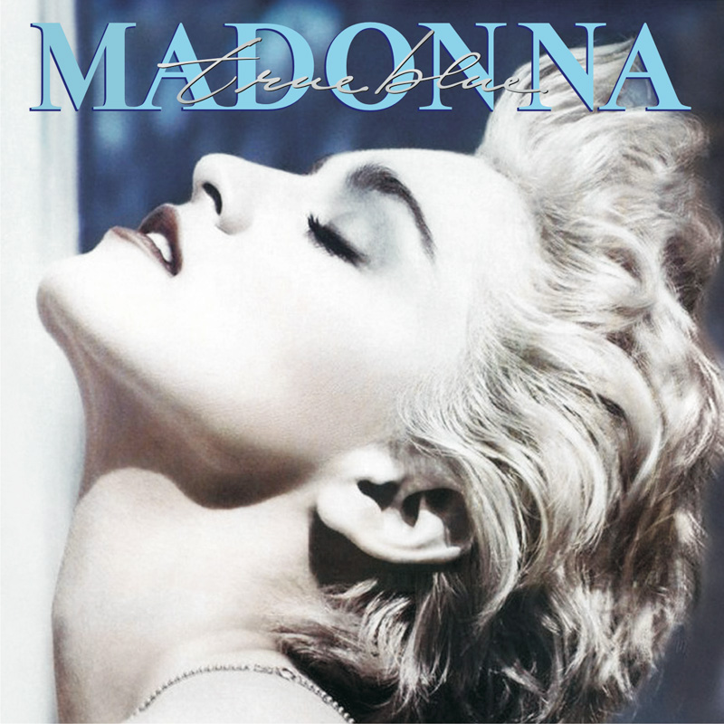 True Blue, Madonna's best selling studio album