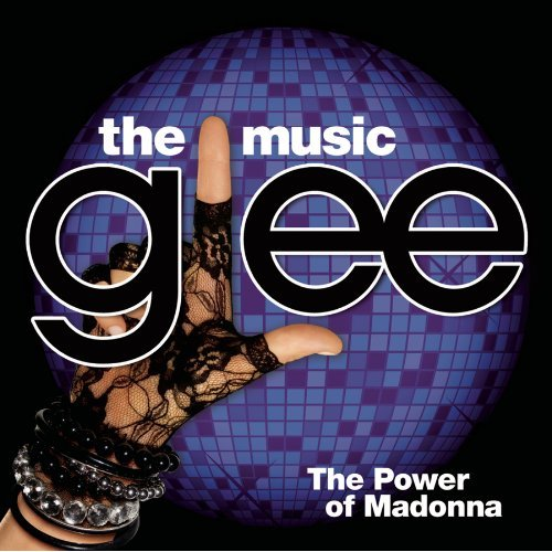 The soundtrack of 'Glee: The Power of Madonna'